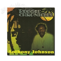 Reggae Chronicles - Anthony Johnson  - CD