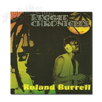 Reggae Chronicles - Roland Burrell  - CD