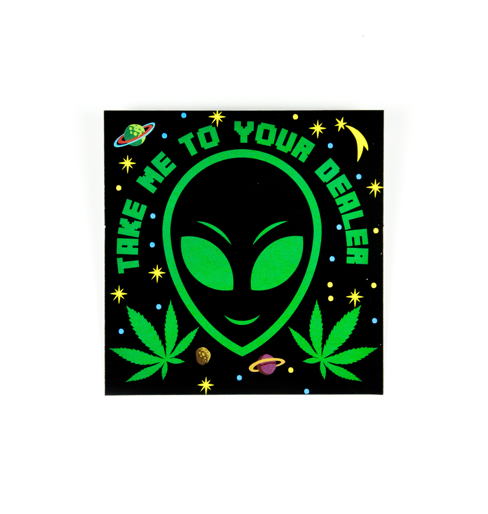 Take Me To Your Dealer Sticker