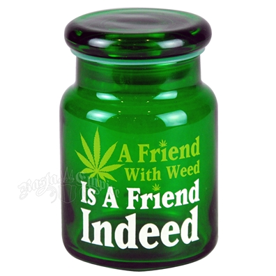 A Friend With Weed 5 oz. Stash Jar